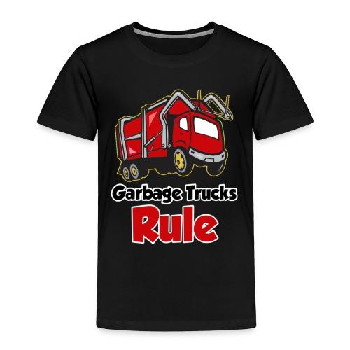 Garbage Trucks Rule - Toddler Premium T-Shirt