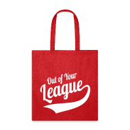 Bags & backpacks ~ Tote Bag ~ Out of Your League