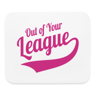 Other ~ Mouse pad Horizontal ~ Out of Your League