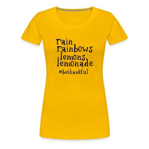 Rainbows and Lemonade (Women's) - Women's Premium T-Shirt