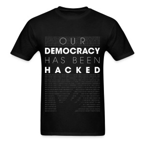Mr Robot fsociety hacked democracy quotes T-Shirts - Men's T-Shirt