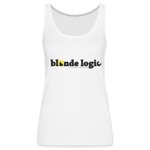 Blonde Logic Tank - Women's Premium Tank Top