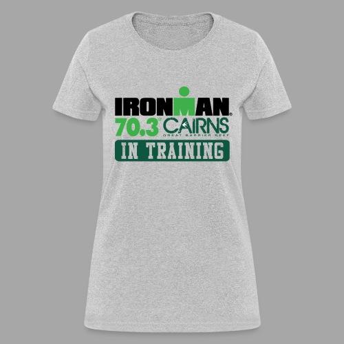 70.3 Cairns In Training Women's T-shirt - Women's T-Shirt