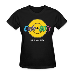 Cafe 80s - Back to the Future Hard Rock Cafe Parody T-Shirt Hill Valley - Women's T-Shirt