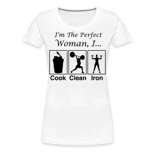 Perfect Woman - Women's Premium T-Shirt