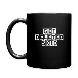 Black Get Deleted Skid Mug - Full Color Mug