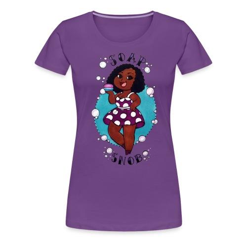 Woman's Soap Snob Tee - Women's Premium T-Shirt