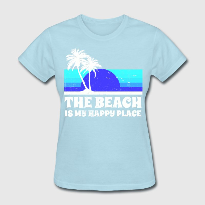 The Beach Happy Place T Shirt Spreadshirt
