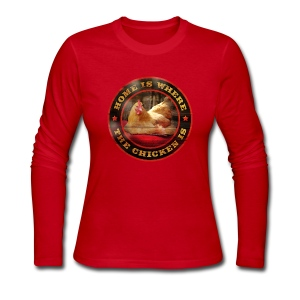 Home is where the chicken is. - Women's Long Sleeve Jersey T-Shirt