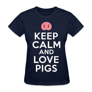Keep Calm And Love Pigs Women's T-Shirts - Women's T-Shirt