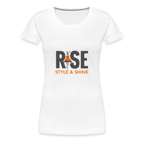 Rise Style & Shine - Women's Premium T-Shirt