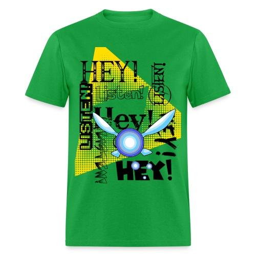 Hey Listen! Navi Shirt - Men's T-Shirt