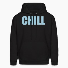 Chill Hoodies