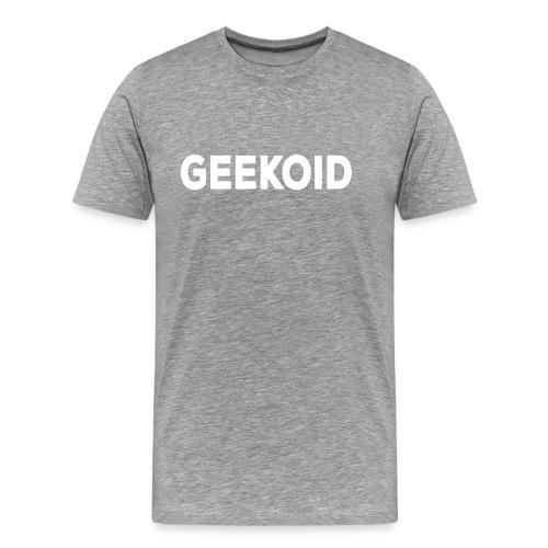 Geekoid - Men's Premium T-Shirt