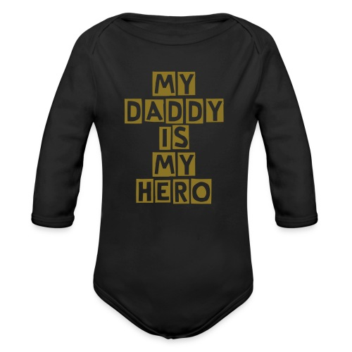 My Daddy is My Hero One Piece - Long Sleeve Baby Bodysuit