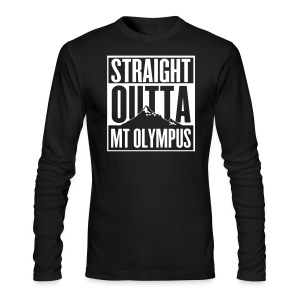 Long Sleeve T-Shirt Straight Outta Mt Olympus - Men's Long Sleeve T-Shirt by Next Level