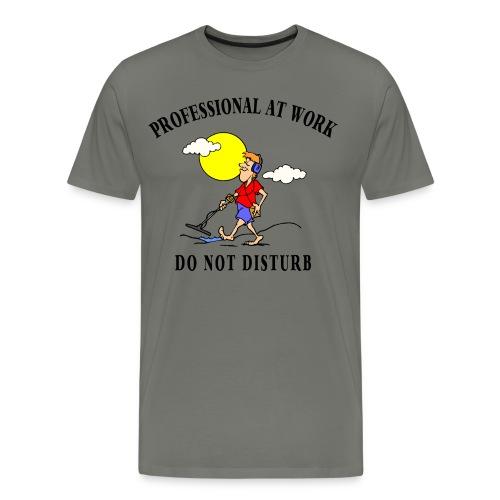 Professional At Work - Men's Premium T-Shirt