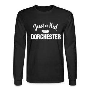 Just a Kid from Dorchester (Mens longsleeve) - Men's Long Sleeve T-Shirt