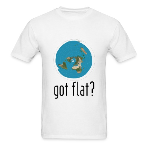 Mens Got Flat?  - Men's T-Shirt