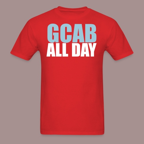 GCAB ALL DAY/Practice Everyday, Pal - Men's T-Shirt