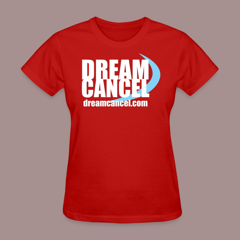 Dream Cancel Shirt (Womens) - Women's T-Shirt