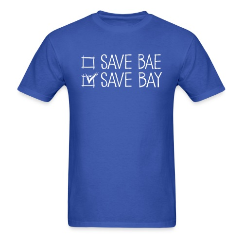 Men's Classic T-Shirt 'SAVE BAY!' - Men's T-Shirt