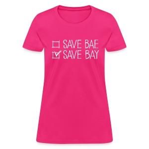 Women's Relaxed T-Shirt 'SAVE BAY!' - Women's T-Shirt