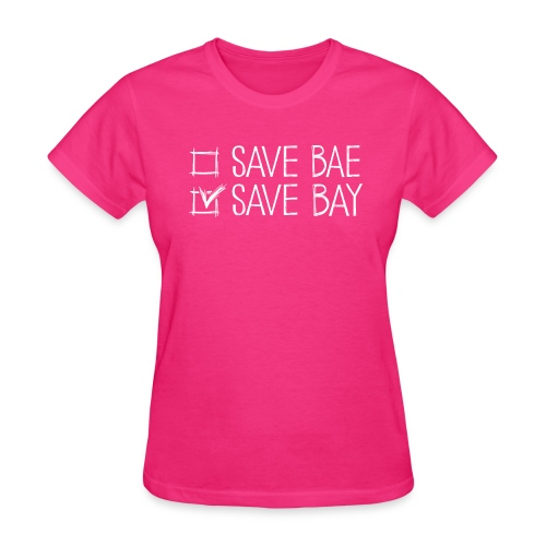 Women's Relaxed T-Shirt 'SAVE BAY!' - Women's T-Shirt