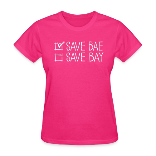 Women's Relaxed T-Shirt 'SAVE BAE!' - Women's T-Shirt