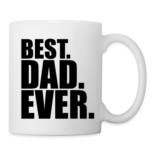 Best Dad Ever Coffee Mug - Coffee/Tea Mug