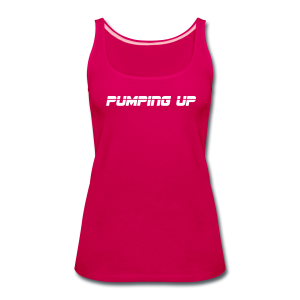 Pumping up - Women's Premium Tank Top
