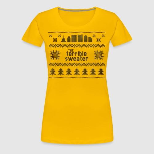 Terrible Sweater - Women's Premium T-Shirt