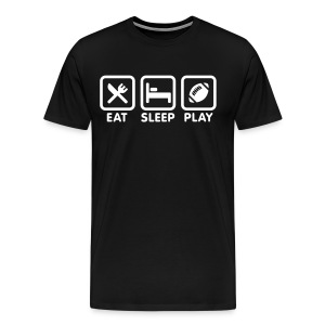 Eat sleep play football - Men's Premium T-Shirt