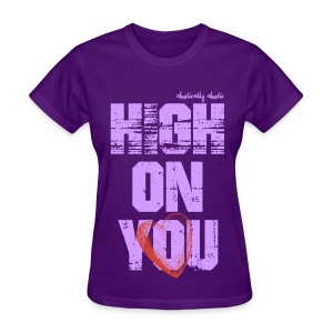 High on You Light Purple - Women's T-Shirt