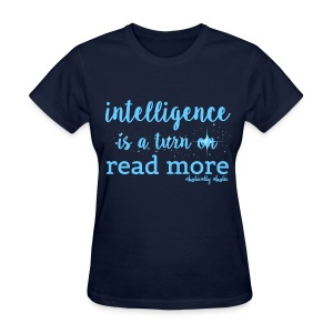 Intelligence Sky Blue - Women's T-Shirt