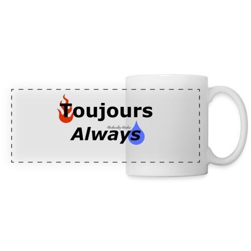 Toujours Mug - Panoramic Mug