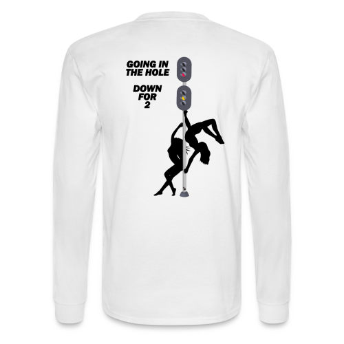 GOING IN THE HOLE LONG SLEEVE - Men's Long Sleeve T-Shirt