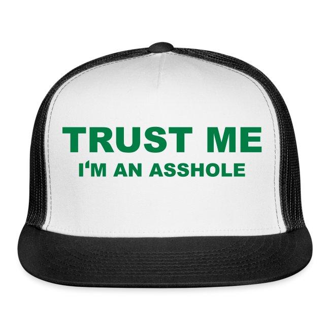 Trust Me Im and Asshole 63dc95e8f685