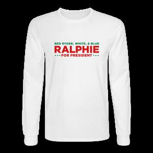 Ralphie for President Christmas Story Men's Long Sleeve Shirt - Men's Long Sleeve T-Shirt