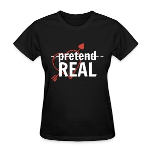 Pretend/Real White - Women's T-Shirt