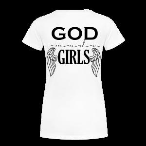 God Made Girls - Women's Premium T-Shirt