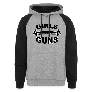 Girls Just Wanna Have Guns Gym - Colorblock Hoodie