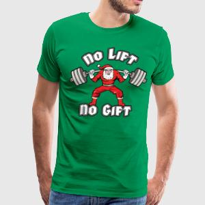 Santa Claus - No Lift, No Gift T-Shirts - Men's Premium T-Shirt