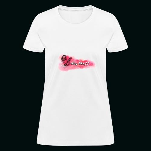 Slay Like JJ - Women's T-Shirt