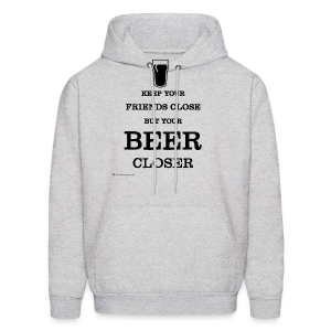 Keep Your Beer Closer Men's Hoodie - Men's Hoodie