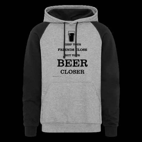 Keep Your Beer Closer Men's Colorblock Hoodie - Colorblock Hoodie