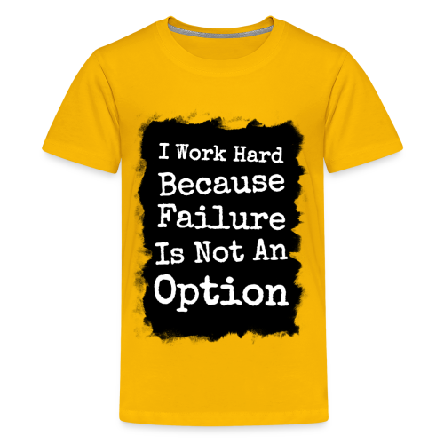 I Work Hard Because Failure Is Not An Option Gym