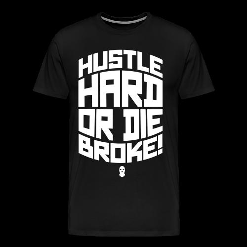 Hustle Hard T-shirt - Men's Premium T-Shirt