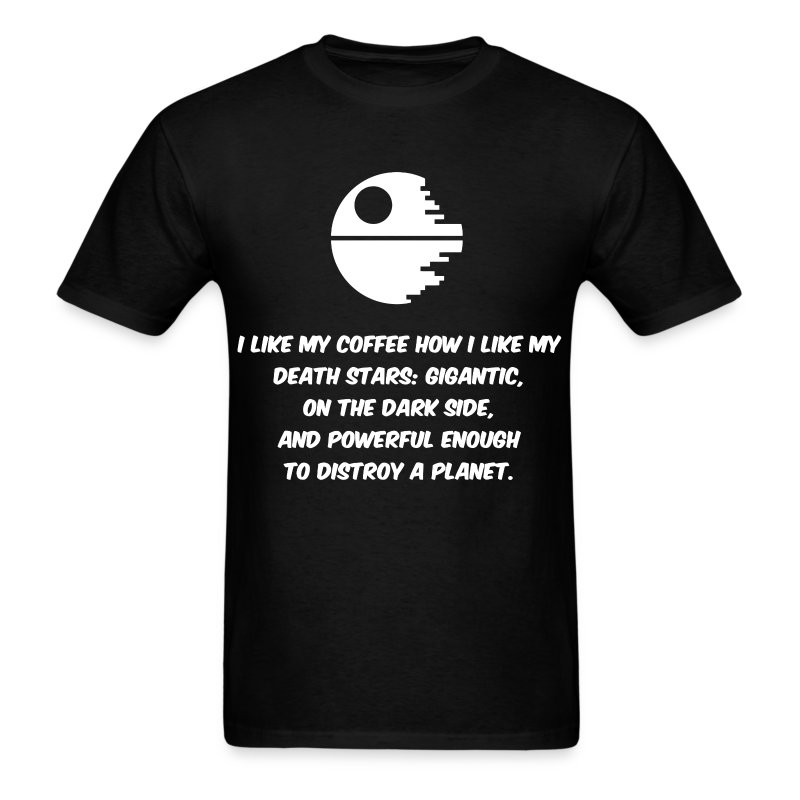 star wars and coffee humor t shirt spreadshirt