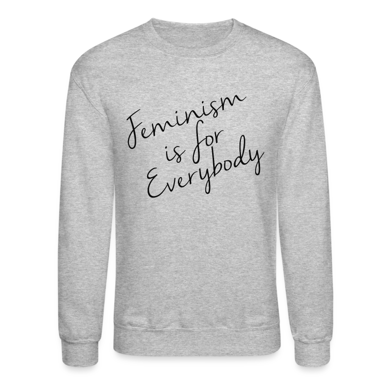 Feminism is for Everybody - Crewneck Sweatshirt